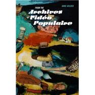 From the Archives of Video Populaire by Golden, Anne; Follett, Beth, 9781897141755