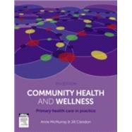 Community Health and Wellness by McMurray, Anne; Clendon, Jill, 9780729541756