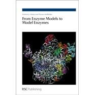 From Enzyme Models to Model Enzymes by Kirby, Anthony J.; Hollfelder, Florian, 9780854041756