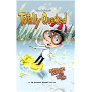Uncle John's Totally Quacked Bathroom Reader For Kids Only! by Unknown, 9781626861756