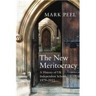 The New Meritocracy by Peel, Mark, 9781783961757