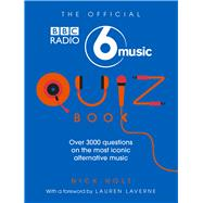 The Official 6 Music Quiz Book by Holt, Nick; Laverne, Lauren, 9781785941757