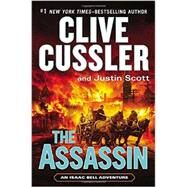 The Assassin by Cussler, Clive; Scott, Justin, 9780399171758
