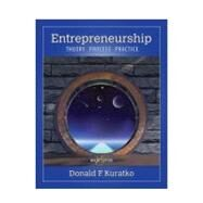 Entrepreneurship Theory, Process, and Practice by Kuratko, Donald F., 9781285051758