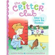 Amy Is a Little Bit Chicken by Barkley, Callie; Bishop, Tracy, 9781481451758