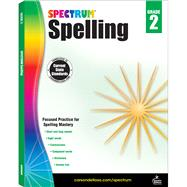 Spectrum Spelling, Grade 2 by Spectrum, 9781483811758