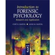 Introduction to Forensic Psychology : Research and Application by Curt R. Bartol, 9781412991759