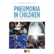 Pneumonia in Children: Epidemiology, Prevention and Treatment by Mulholland, Kim, 9781780661759