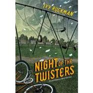 The Night of the Twisters by Ruckman, Ivy, 9780064401760