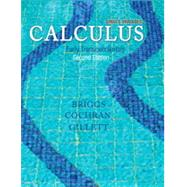 Single Variable Calculus Early Transcendentals & Student Solutions Manual, Single Variable for Calculus: Early Transcendentals & MyMathLab -- Valuepack Access Card Package by Briggs, Bill L; Cochran, Lyle; Gillett, Bernard, 9780133941760