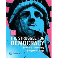 REVEL for The Struggle for Democracy, 2016 Election Edition -- Access Card by Greenberg, Edward S.; Page, Benjamin I., 9780134551760
