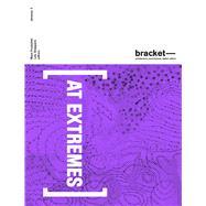 At Extremes by Sheppard, Lola (NA); Przybylski, Maya, 9780989331760