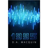 1995 by Macquin, D. A., 9781682611760