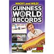 Guiness World Records Wacky and Wild! by Brill, Calista, 9780062341761