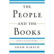 The People and the Books by Kirsch, Adam, 9780393241761