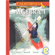 Algebra 1 - California Edition by Larson, Ron, 9780618811762