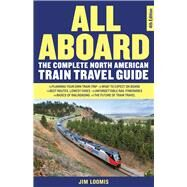 All Aboard by Loomis, Jim, 9781569761762