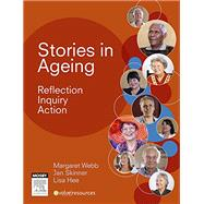 Stories in Ageing: Reflection, Inquiry, Action 9780729541763N