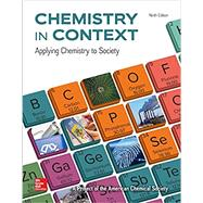 Loose Leaf for Chemistry in Context by American Chemical Society, 9781260151763