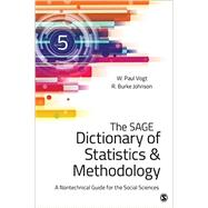 The Sage Dictionary of Statistics & Methodology by Vogt, W. Paul; Johnson, R. Burke, 9781483381763