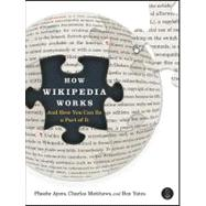 How Wikipedia Works by AYERS, PHOEBEMATTHEWS, CHRIS, 9781593271763