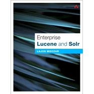 Enterprise Lucene and Solr by Moczar, Lajos, 9780133521764