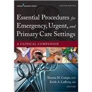 Essential Procedures in Emergency, Urgent, and Primary Care Settings: A Clinical Companion by Campo, Theresa M., 9780826171764