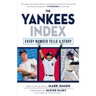 The Yankees Index by Simon, Mark; Olney, Buster, 9781629371764