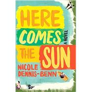 Here Comes the Sun by Dennis-benn, Nicole, 9781631491764
