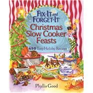 Fix-it and Forget-it Christmas Slow Cooker Feasts by Good, Phyllis Pellman, 9781680991765