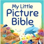My Little Picture Bible by David, Juliet; Ellis, Elina, 9781781281765