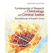 Fundamentals of Research in Criminology and Criminal Justice by Ronet Bachman, 9781412991766
