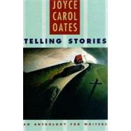 TELLING STORIES PA by OATES,JOYCE CAROL, 9780393971767