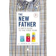 The New Father by Brott, Armin A., 9780789211767