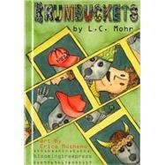 Krumbuckets by Mohr, L. C., 9780976941767