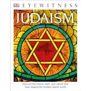 Judaism by Dorling Kindersley, Inc., 9781465451767