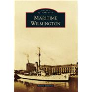 Maritime Wilmington by Tetterton, Beverly, 9781467121767