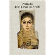 Portraits by Berger, John; Overton, Tom, 9781784781767