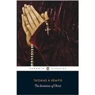 The Imitation of Christ by Kempis, Thomas a; Jeffery, Robert; Jeffery, Robert; von Habsburg, Max, 9780141191768