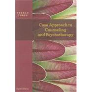 Case Approach to Counseling and Psychotherapy by Corey, Gerald, 9781111841768