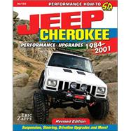 Jeep Cherokee Xj Performance Upgrades 1984-2001 by Zappe, Eric, 9781613251768