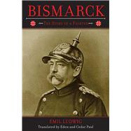 BISMARK PA (LUDWIG) by LUDWIG,EMIL, 9781620871768