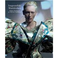 Impossible Wardrobes by Swinton, Tilda; Saillard, Olivier, 9780847841769