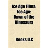 Ice Age Films : Ice Age by , 9781156241769