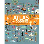 Atlas of Oddities by Gifford, Clive; Worrall, Tracy, 9781454921769