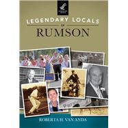 Legendary Locals of Rumson, New Jersey by Van Anda, Roberta H., 9781467101769