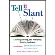 Tell It Slant, 2nd Edition by Miller, Brenda; Paola, Suzanne, 9780071781770