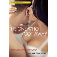 The One Who Got Away by Wright, Kristina, 9781627781770