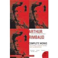 Arthur Rimbaud : Complete Works by Schmidt, Paul, 9780061561771