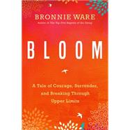 Bloom by Ware, Bronnie, 9781401951771
